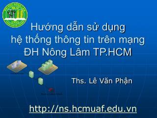 Hung dn s dng  h thng th ng tin tr n mng   H N ng L m TP.HCM