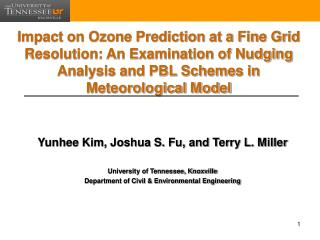 Yunhee Kim, Joshua S. Fu, and Terry L. Miller University of Tennessee, Knoxville