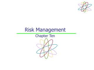 Risk Management Chapter Ten