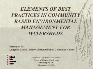ELEMENTS OF BEST PRACTICES IN COMMUNITY BASED ENVIRONMENTAL MANAGEMENT FOR WATERSHEDS
