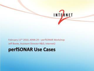 perfSONAR  Use Cases