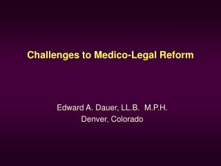 Challenges to Medico-Legal Reform