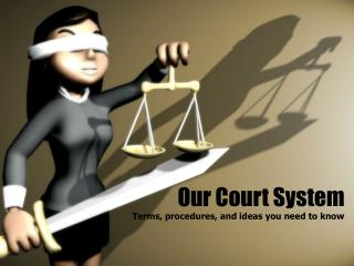 Our Court System