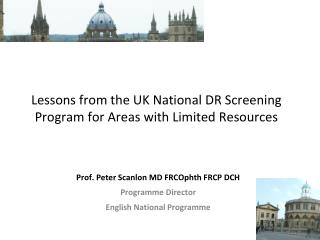 Lessons from the UK National DR Screening Program for Areas with Limited Resources