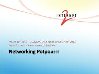 Networking Potpourri
