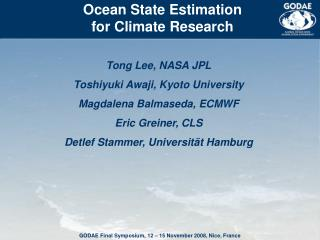 Ocean State Estimation for Climate Research