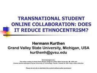 TRANSNATIONAL STUDENT ONLINE COLLABORATION: DOES IT REDUCE ETHNOCENTRISM?