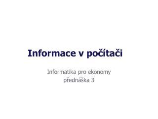 Informace v počítači