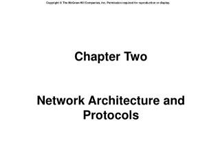 Chapter Two Network Architecture and Protocols