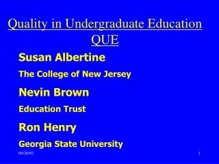 Quality in Undergraduate Education  QUE