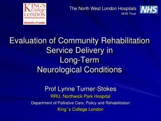 Evaluation of  Community Rehabilitation Service Delivery  in  Long -Term Neurological Conditions