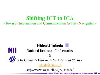Shifting ICT to ICA -  Towards  I nformation and  C ommunication  A ctivity  N avigation  -