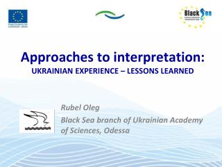 Approaches to interpretation:  UKRAINIAN EXPERIENCE – LESSONS LEARNED