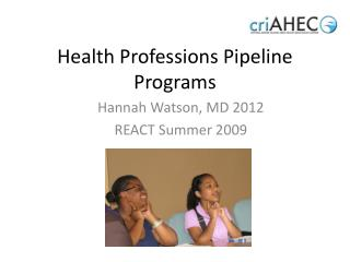 Health Professions Pipeline Programs