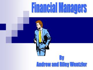 Financial Managers