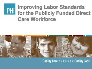 Improving Labor Standards for the Publicly Funded Direct Care Workforce