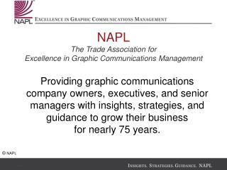 NAPL The Trade Association for Excellence in Graphic Communications Management