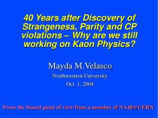 Mayda M.Velasco Northwestern University Oct. 1, 2004
