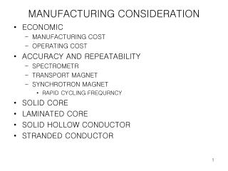 MANUFACTURING CONSIDERATION
