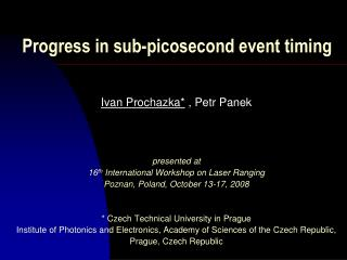 Progress in sub-picosecond event timing