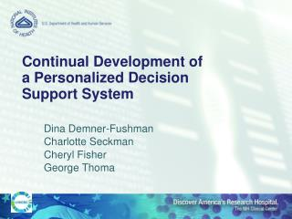 Continual Development of a Personalized Decision Support System