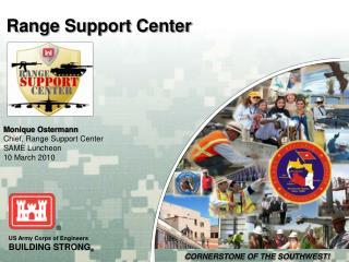 Range Support Center