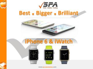 All about the new iPhone 6 and iWatch – Best . Bigger . Bril