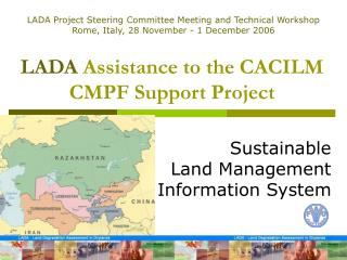 LADA  Assistance to the CACILM CMPF Support Project