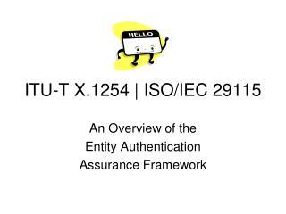 ITU-T X.1254 | ISO/IEC 29115
