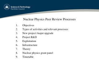 Nuclear Physics Peer Review Processes