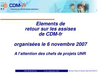 Elements de  retour sur les assises  de CDM-fr organisées le 6 novembre 2007