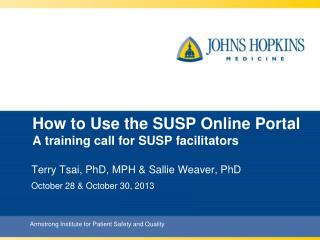 How to Use the SUSP Online Portal A training call for SUSP facilitators