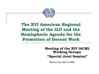 "Meeting of the XIV IACML Working Groups: ""Special Joint Session"""