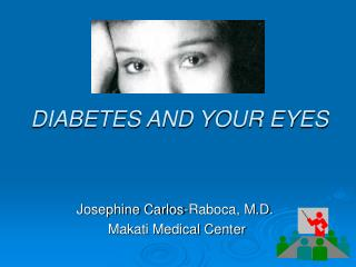 DIABETES AND YOUR EYES