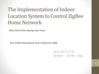 The Implementation of Indoor Location System to Control ZigBee Home Network