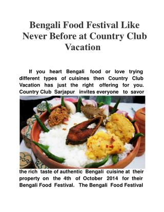 Bengali Food Festival like never before at Country Club Vaca