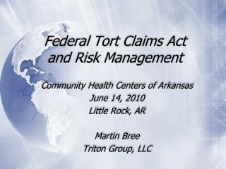 Federal Tort Claims Act and Risk Management