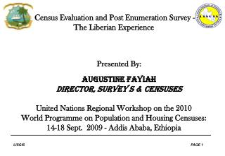 Census Evaluation and Post Enumeration Survey - The Liberian Experience