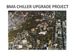 BMA CHILLER UPGRADE PROJECT
