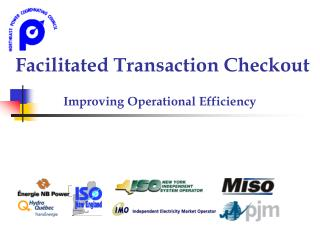 Facilitated Transaction Checkout  Improving Operational Efficiency