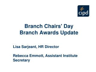 Branch Chairs' Day Branch Awards Update