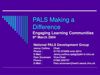 PALS Making a Difference Engaging Learning Communities  9 th  March 2004