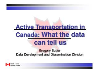 Active Transportation in Canada:  What the data can tell us