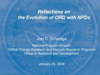 Reflections on the Evolution of ORD with NPDs