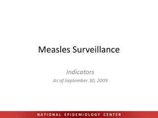 Measles Surveillance