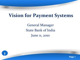 Vision for Payment Systems