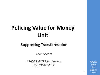 Policing Value for Money Unit