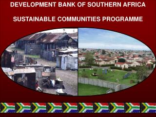 DEVELOPMENT BANK OF SOUTHERN AFRICA SUSTAINABLE COMMUNITIES PROGRAMME