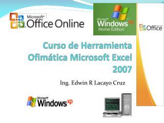 Curso de Herramienta Ofimática Microsoft Excel 2007