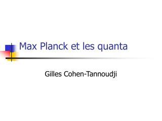 Max Planck et les quanta